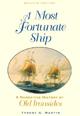 A Most Fortunate Ship By Martin, Tyrone G.